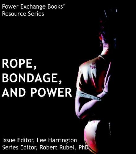 Rope, Bondage and Power